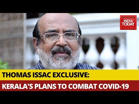 What Are Kerala Government's Plans To Combat COVID-19? : Finance Minister Thomas Issac EXCLUSIVE