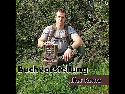 Das Grosse Survival Bilder Buch (Überleben in der Wildnis) Iller Remo Buchvorstellung