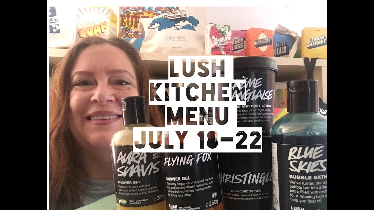 Lush Kitchen Menu July 18-22 - YouTube