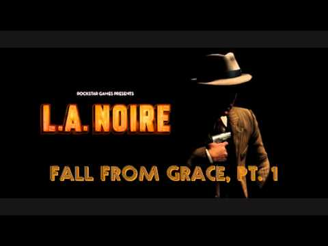 L.A. Noire OST - Fall from Grace, Pt. 1