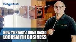 How to Start a Home Based Locksmith Business | Mr. Locksmith™