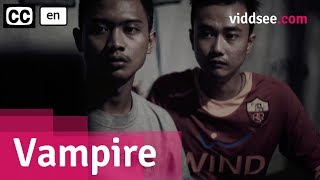 Vampire - Indonesia Comedy Short Film // Viddsee.com