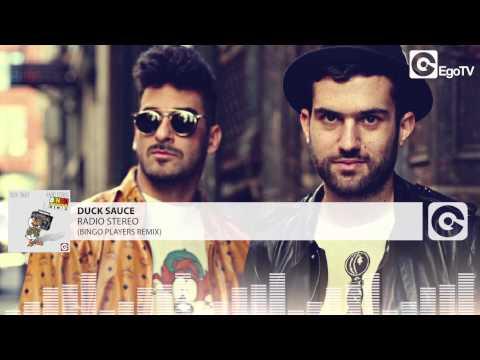 DUCK SAUCE - Radio Stereo (Bingo Players Remix)