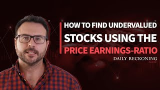 How to Find Undervalued Stocks Using the Price Earnings Ratio