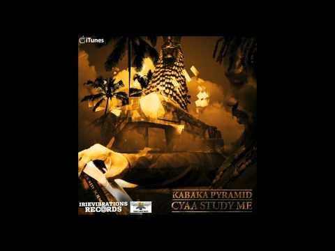 Kabaka Pyramid - Cyaa Study Me Prod. Irievibrations
