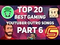 watch he video of 20 Best Gaming YouTuber OUTRO SONGS 2016! Part 6!