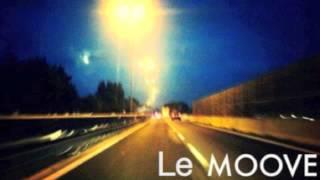 Le MOOVE - It