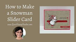 How to Make a Snowman Slider Card