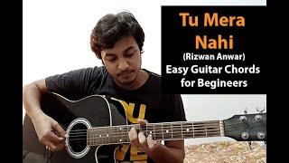 Tu Mera Nahi | Rizwan Anwar | Nescafe Basement - Guitar Chords Tutorial for Beginners