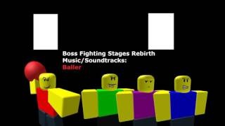 Baller - Boss Fighting Stages Rebirth Music/Soundtracks HD [Roblox BFS:R Music/Soundtrack]