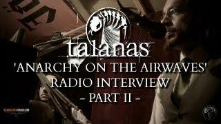 TALANAS - 'anarchy on the airwaves' radio interview pt.II Thumbnail