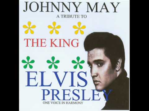 An American Trilogy By Johnny May UK (Elvis Cover)