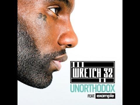 Wretch 32 feat. Example - Unorthodox (Audio)