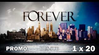 Вечность ( Forever ) - 1 сезон 20 серия RUS SUB ( Промо )