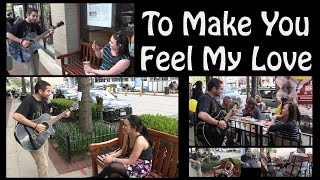 How to Serenade Girls - Make You Feel My Love | Faisal Mahmood