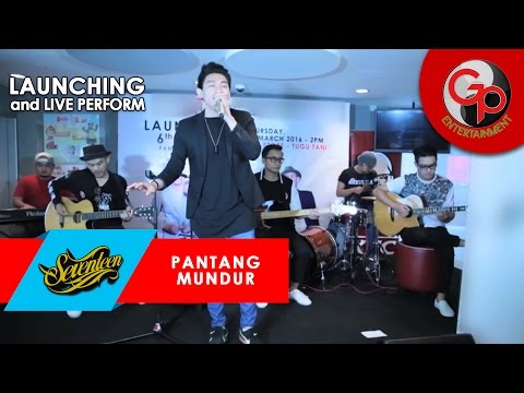 Launching Album SEVENTEEN   Pantang Mundur + Live perform