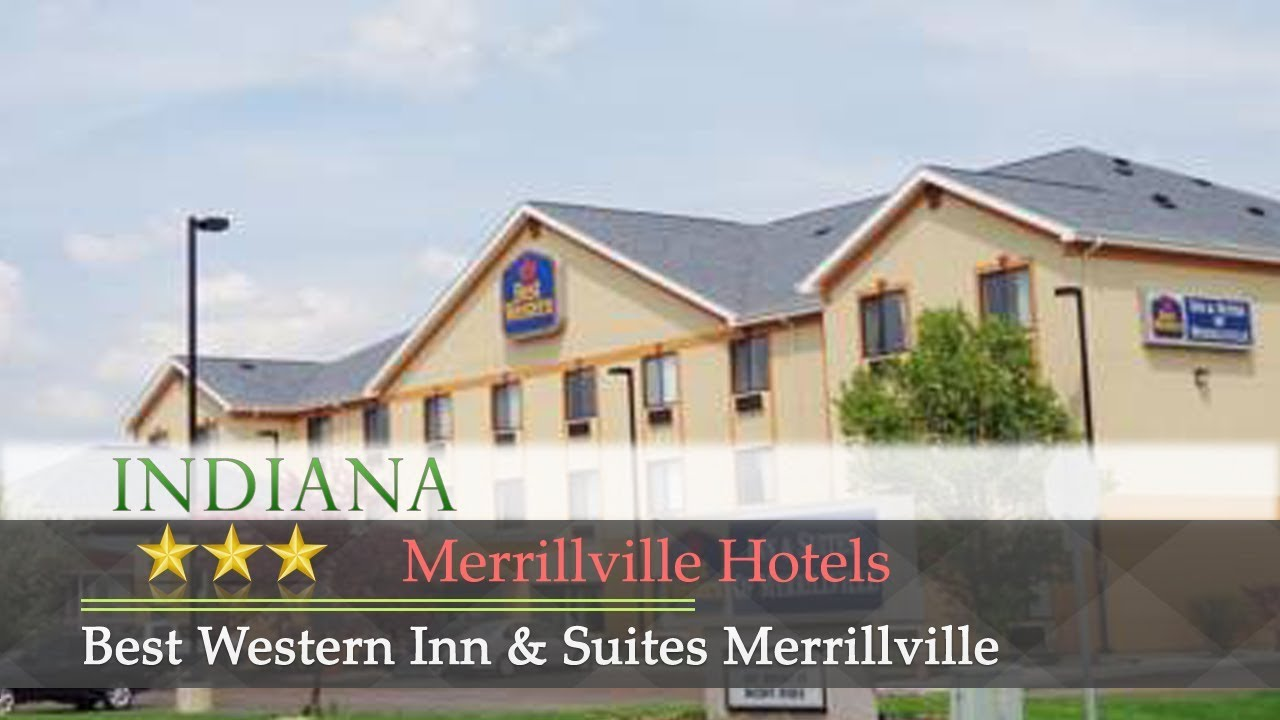 Best Western Inn & Suites Merrillville - Merrillville Hotels ... on best western web, best western reservations, best western newspaper, best western logo, best western 800 number, best western coral hills, best western rooms, best western portal, best western palm coast florida, best western hotels, best western airport, best western features, best western dining, best western service, best western twitter, best western brochure, best western technology, best western indoor pool 8ft, best western icicle inn, best western arizona,