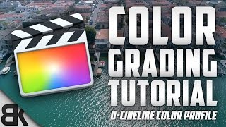 DJI Phantom 4 Pro - Color Grading Tutorial for D-Cinelike Color Profile (Final Cut Pro)