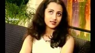 Trisha First  Interview - she was said not like cinema  ...now ??