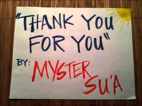 Thank You for You Myster Su'a