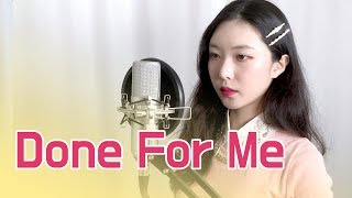 Charlie Puth - Done For Me (feat. Kehlani) | DIANNE Cover
