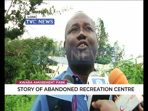 Kwara Amusement Park: Story of Abandoned recreation Centre