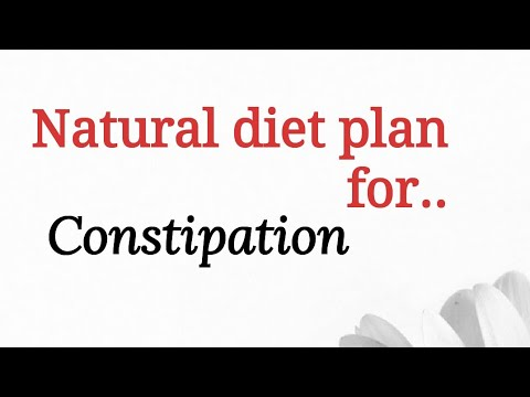 Natural diet plan for constipation - YouTube