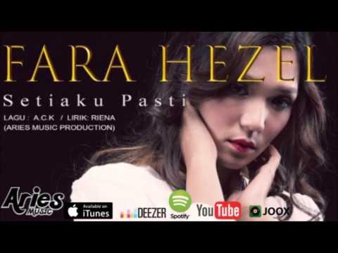 Fara Hezel - Setiaku Pasti (MINUS ONE)