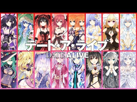 DATE A LIVE All 16 Spirits (LATEST 2019)