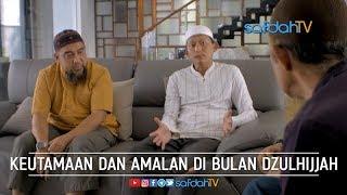Download Video Bincang Santai: Keutamaan & Amalan Di Bulan Dzulhijjah - Ustadz Badru Salam, Lc MP3 3GP MP4