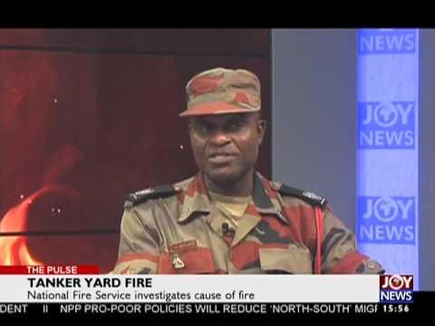 Tanker Yard Fire - The Pulse on Joy News (27-2-17)
