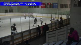 Acton Boxborough Girls Ice Hockey vs Cambridge 12/17/14
