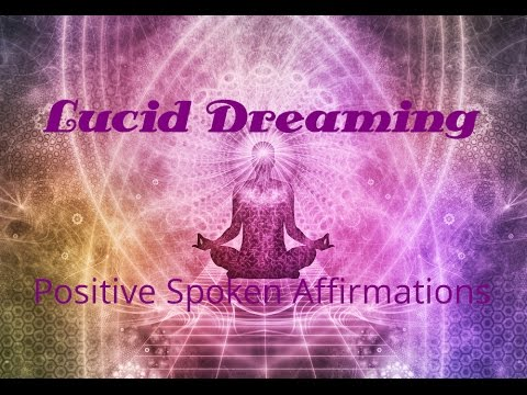 Lucid Dreaming | Positive Spoken Affirmations | Dream Meaning | Isochronic Tones | Binaural Beats