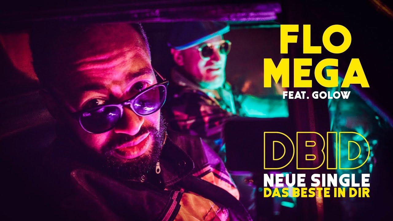 FLO MEGA feat. GOLOW - DBID - Das Beste in Dir (Official Video)