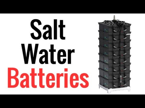 Salt Water Batteries