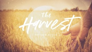 The Harvest - Special Guest Evangelist Mark Purkey - 7/26/20
