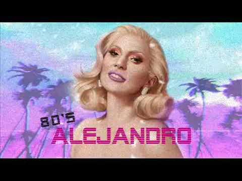 [ 80's Style ] Alejandro- Lady Gaga REMIX