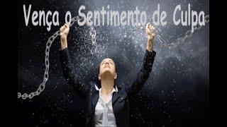 IGREJA UNIDADE DE CRISTO / Vença o Sentimento de Culpa - Pr. Rogério Sacadura