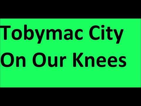 Tobymac City On Our Knees Karaoke W/O Background
