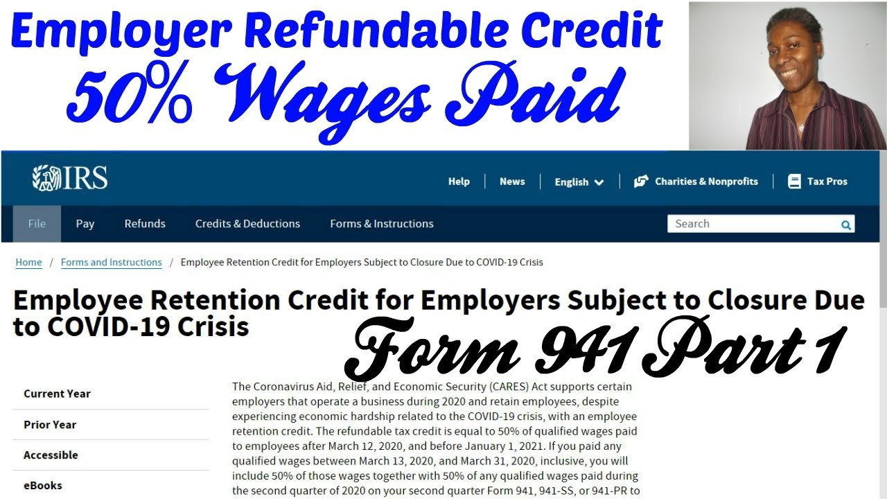 2020 Form 941 Employee Retention Credit For Closed Businesses Due To Covid 19 Part 1 Of 11 Youtube