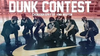 "Kinjaz ""DUNK CONTEST"" Choreography by Vinh Nguyen Video"