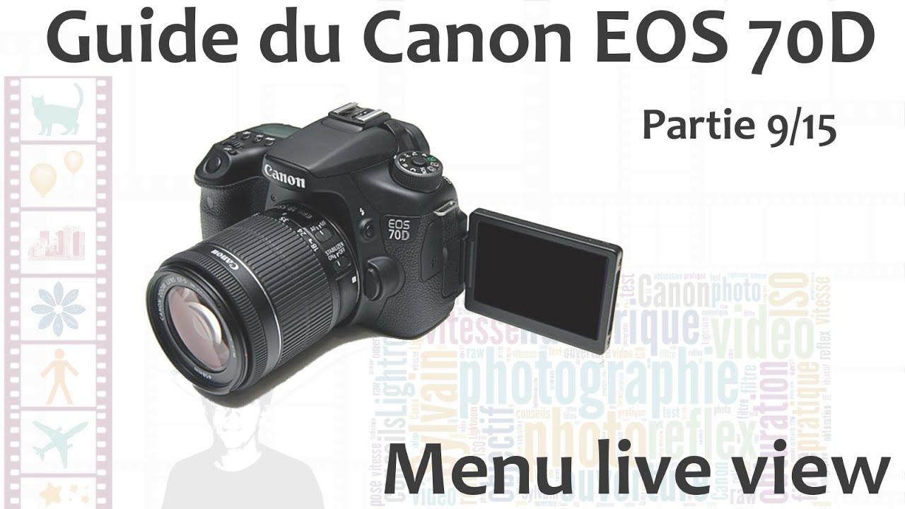 Guide du Canon EOS 70D - 9/15 : Menu Live View - YouTube