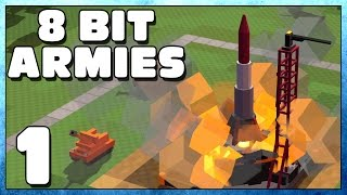 8 Bit Armies Part 1 - First Impressions - 8 Bit Armies Gameplay