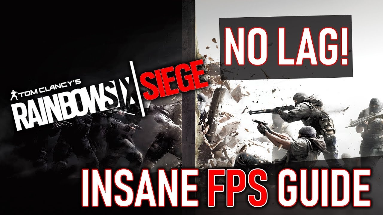 Rainbow Six: Siege | INSANE performance increase / BUILD FPS with any  setup! 2019