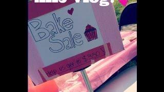 Vlog! Bake Sale