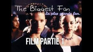 Video ♥The Biggest Fan(La Plus Grande Fan)Film Partie 1 ♥ download MP3, 3GP, MP4, WEBM, AVI, FLV Juni 2017