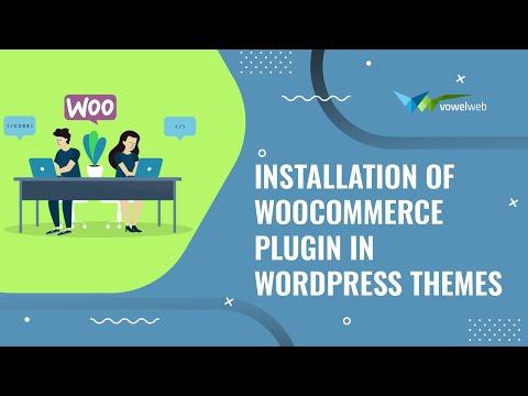 Installation of WooCommerce Plugin in WordPress Themes thumbnail
