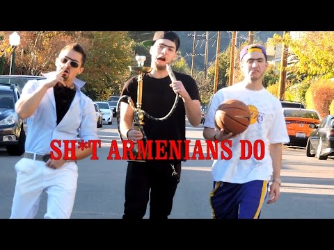 SHIT ARMENIANS DO