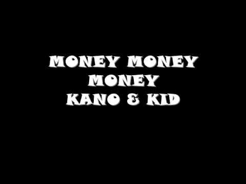 MONEY MONEY MONEY - KANO