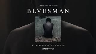 04. Baco Exu do Blues - Minotauro de Borges
